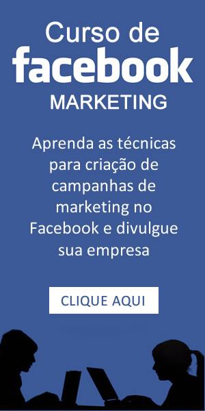 Curso de Marketing no Facebook. Clique aqui e conheça mais detalhes sobre esse curso completo e atualizado de Facebook Marketing.