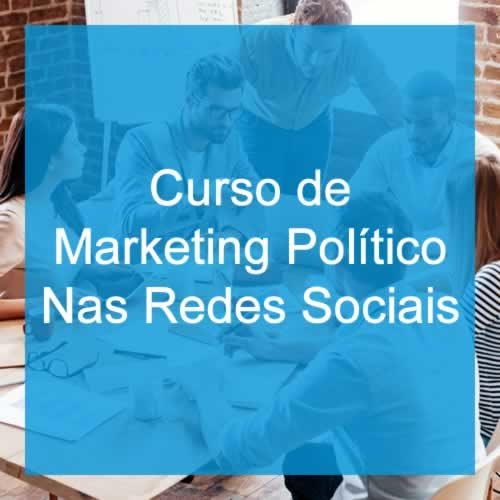 Curso de Marketing Político nas Redes Sociais Online